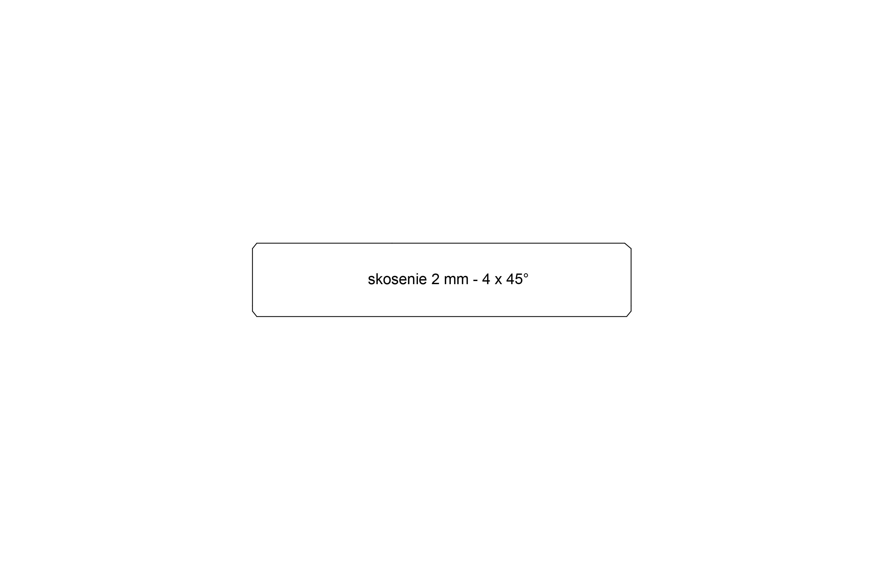 Hladké dosky - Skosené 2x45° / 4x45°